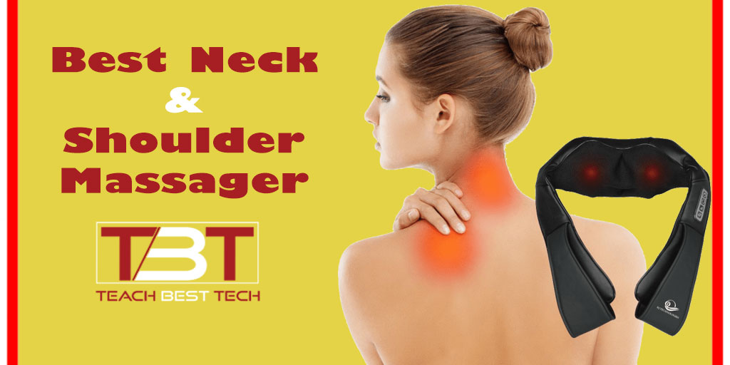 Best Neck and Shoulder Massager